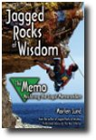 Jagged Rocks of Wisdom - The Memo: Mastering the Legal Memorandum